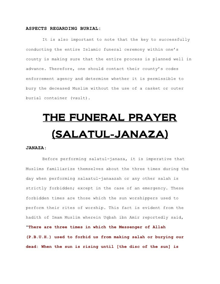 ASPECTS REGARDING BURIAL:      It is also important to note that the key to successfullyconducting the entire Islamic fune...