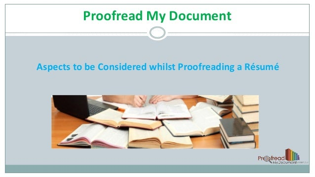 aspects to be considered whilst proofreading a résumé