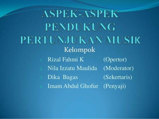 Kelompok 1. Rizal Fahmi K (Opertor) 2. Nila Izzatu Maulida (Moderator) 3. Dika Bagas (Sekertaris) 4. Imam Abdul Ghofur (Pe...