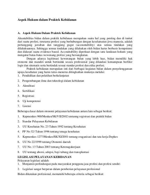 Aspek Hukum dalam Praktek Kebidanan A. Aspek Hukum Dalam Praktek Kebidanan Akuntabilitas bidan dalam praktik kebidanan mer...