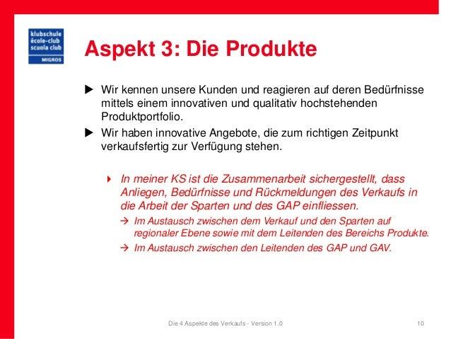 Aspekt 3: Die Produkte Wir kennen unsere Kunden und reagieren auf deren Bedürfnisse  mittels einem innovativen und qualit...