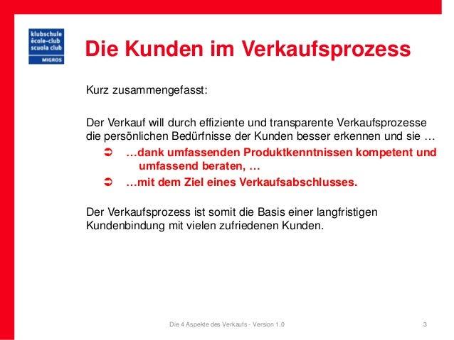Die Kunden im VerkaufsprozessKurz zusammengefasst:Der Verkauf will durch effiziente und transparente Verkaufsprozessedie p...