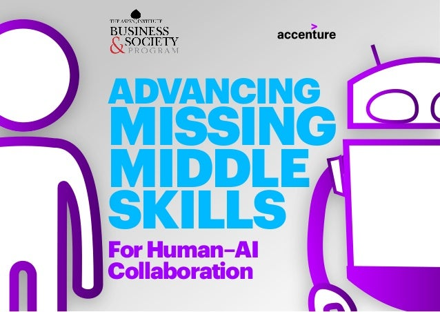 ADVANCING MISSING MIDDLE SKILLS ForHuman–AI Collaboration