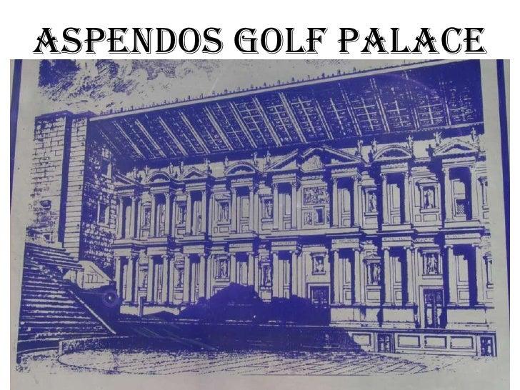 25.04.2010<br />ASPENDOS GOLF PALACE<br />