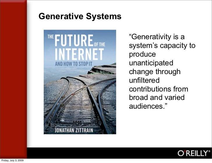 "Generative Systems                                              ""Generativity is a                                        ..."