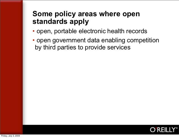 Some policy areas where open                        standards apply                        • open, portable electronic hea...