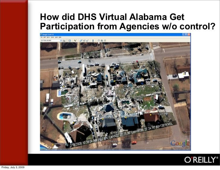 How did DHS Virtual Alabama Get                        Participation from Agencies w/o control?     Friday, July 3, 2009