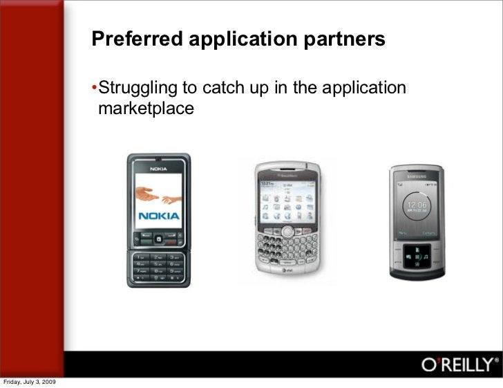 Preferred application partners                         •Struggling to catch up in the application                         ...