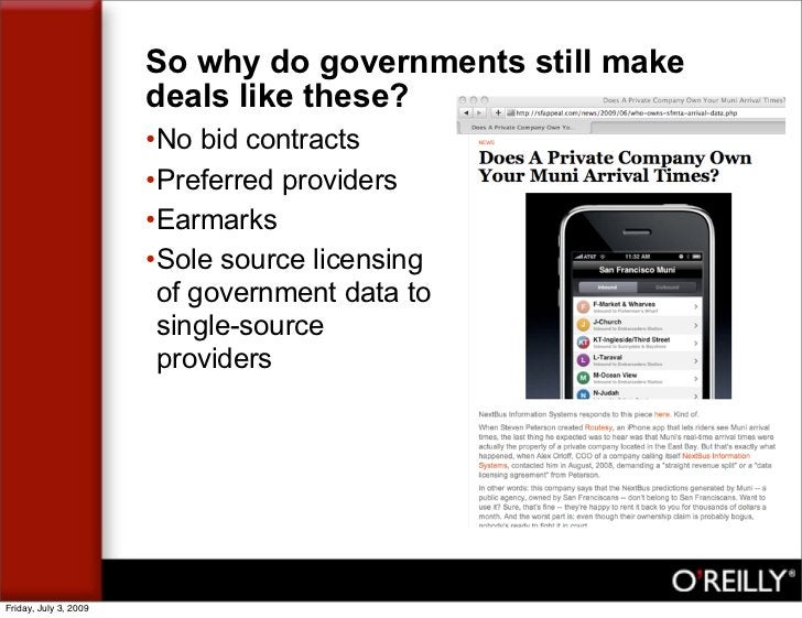 So why do governments still make                        deals like these?                        •No bid contracts        ...
