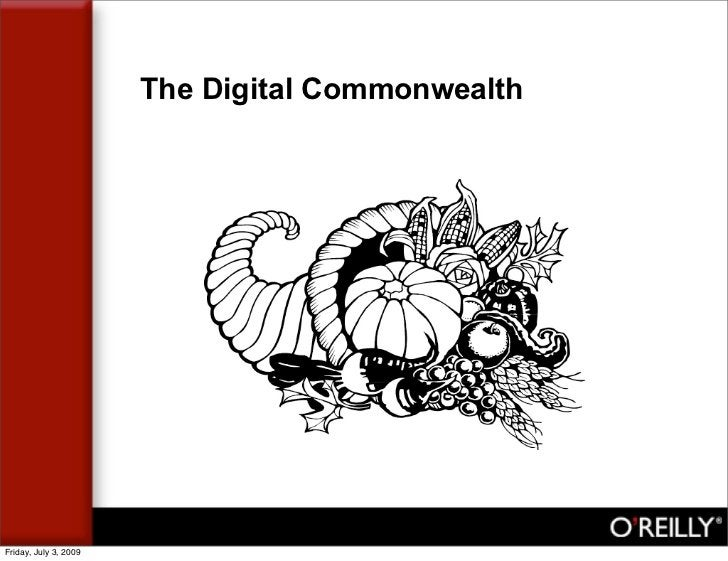 The Digital Commonwealth     Friday, July 3, 2009