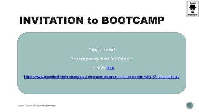 Aspen Plus - Bootcamp - 12 Case Studies (1 of 2) (Slideshare) Slide 2