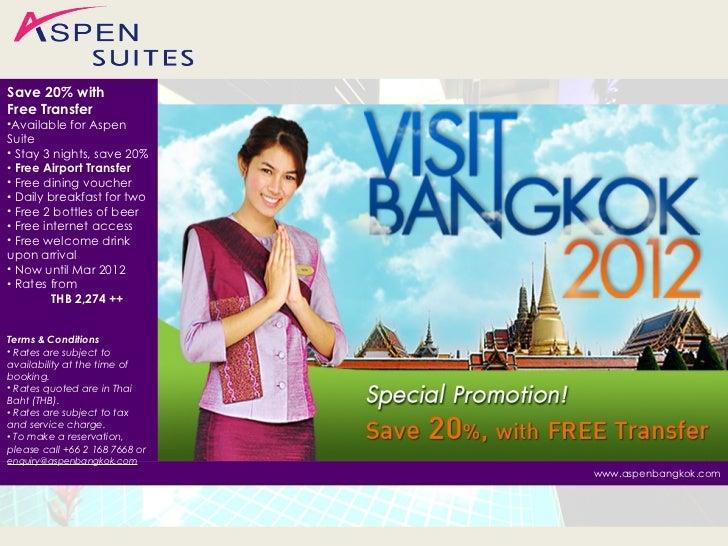 www.aspenbangkok.com <ul><li>Save 20% with Free Transfer </li></ul><ul><li>Available for Aspen Suite  </li></ul><ul><li>St...