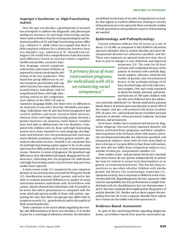 Am J Psychiatry 165:8, August 2008 959 TREATMENT IN PSYCHIATRY ajp.psychiatryonline.org Asperger's Syndrome vs. High-Funct...