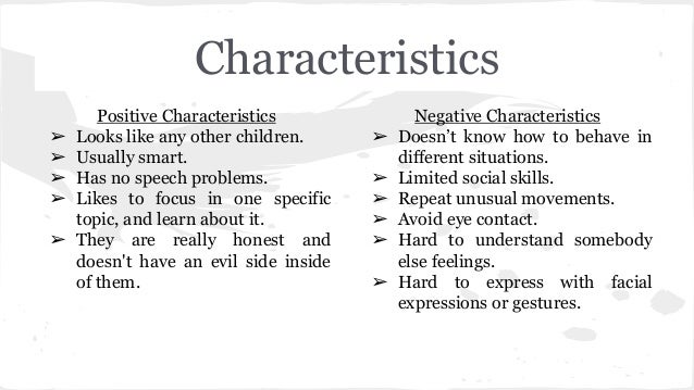 characteristics of a normalized child She used the word normalization so that people would think that these qualities  belonged to all children and were not something special just for a few.