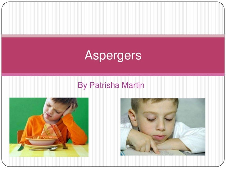 AspergersBy Patrisha Martin