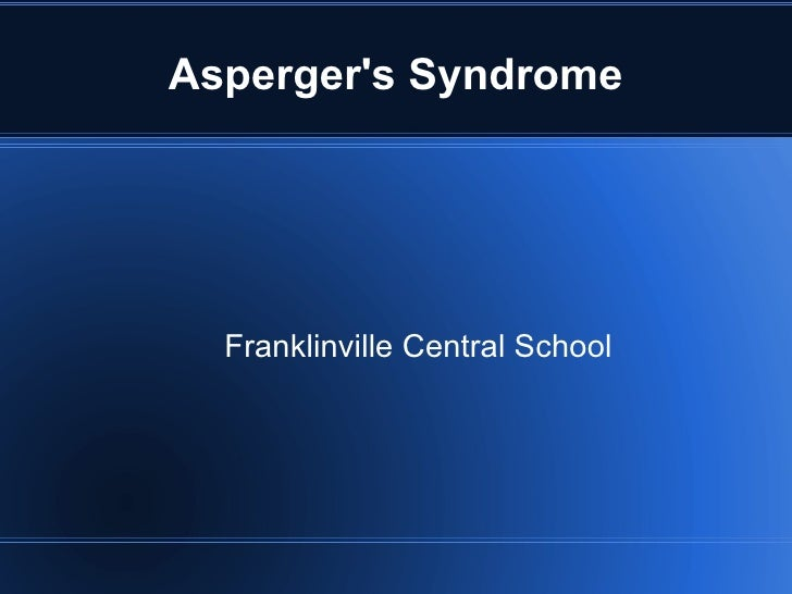 Asperger's Syndrome Franklinville Central School