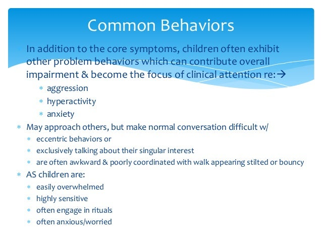 problem behavior syndrome Information for teachers educators face unique challenges teaching children with williams syndrome the information presented here is a good starting point for.