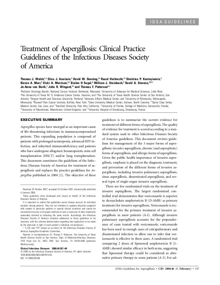 IDSA GUIDELINESTreatment of Aspergillosis: Clinical PracticeGuidelines of the Infectious Diseases Societyof AmericaThomas ...