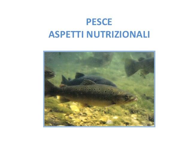 Aspetti Nutrizionali Del Pesce