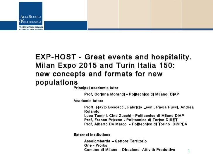 EXP-HOST - Great events and hospitality. Milan Expo 2015 and Turin Italia 150:  new concepts and formats for new populatio...