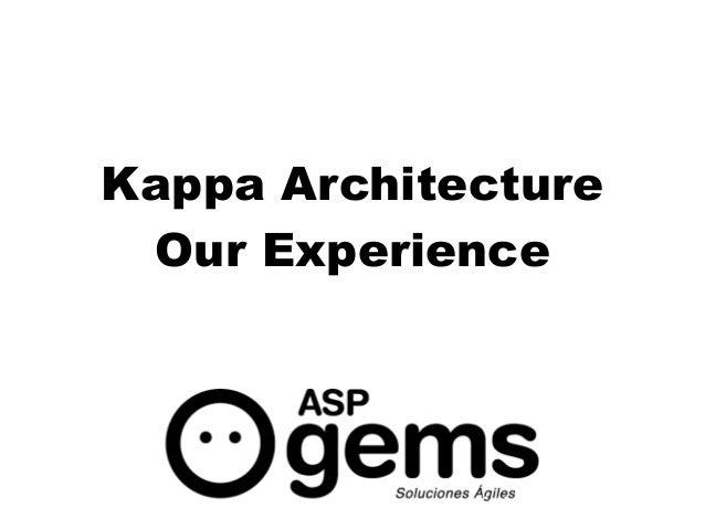 diciembre 2010 Kappa Architecture Our Experience