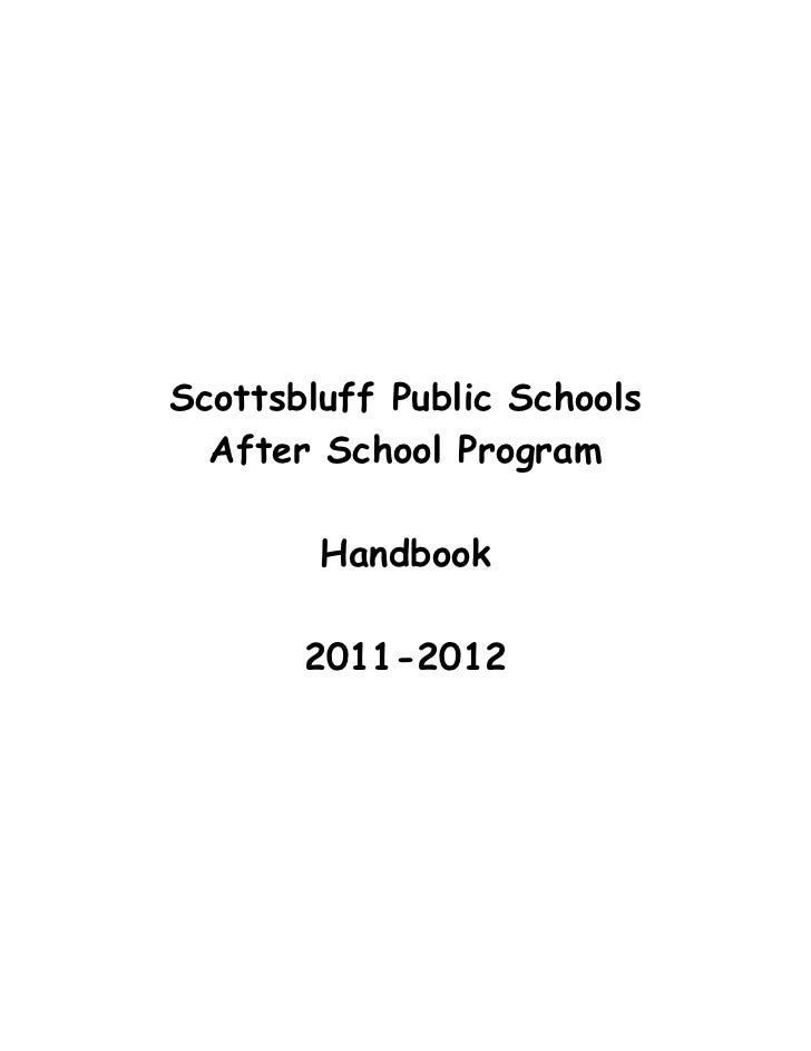 Scottsbluff Public Schools  After School Program        Handbook       2011-2012