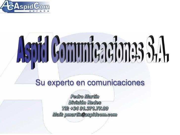 Su experto en comunicaciones