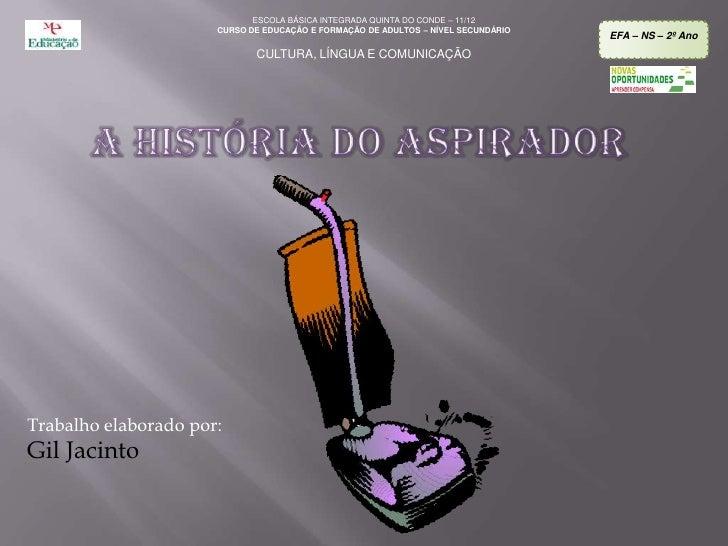 ESCOLA BÁSICA INTEGRADA QUINTA DO CONDE – 11/12                      CURSO DE EDUCAÇÃO E FORMAÇÃO DE ADULTOS – NÍVEL SECUN...