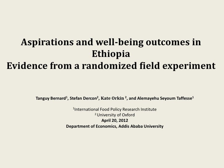 Aspirations and well-being outcomes in                  EthiopiaEvidence from a randomized field experiment      Tanguy Be...