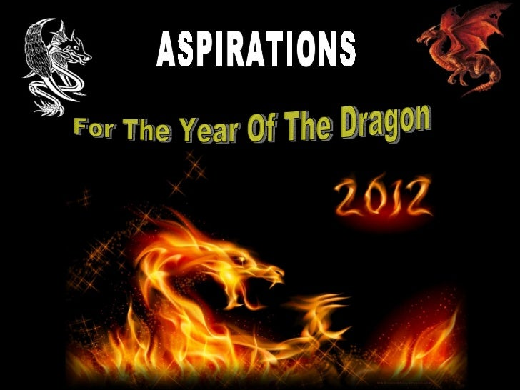 ASPIRATIONS For The Year Of The Dragon