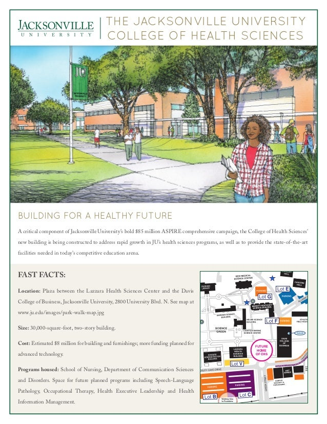 THE JACKSONVILLE UNIVERSITYCOLLEGE OF HEALTH SCIENCESBuilding for a Healthy FutureA critical component of Jacksonville Uni...