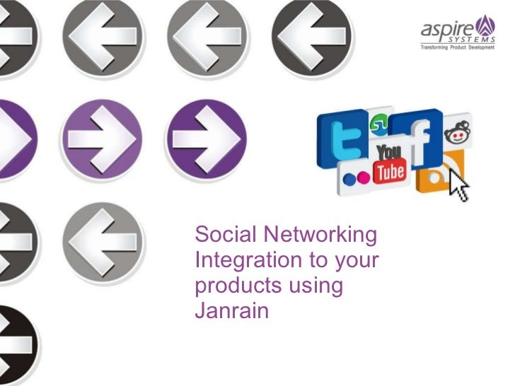 Social Networking Integration to your products using Janrain