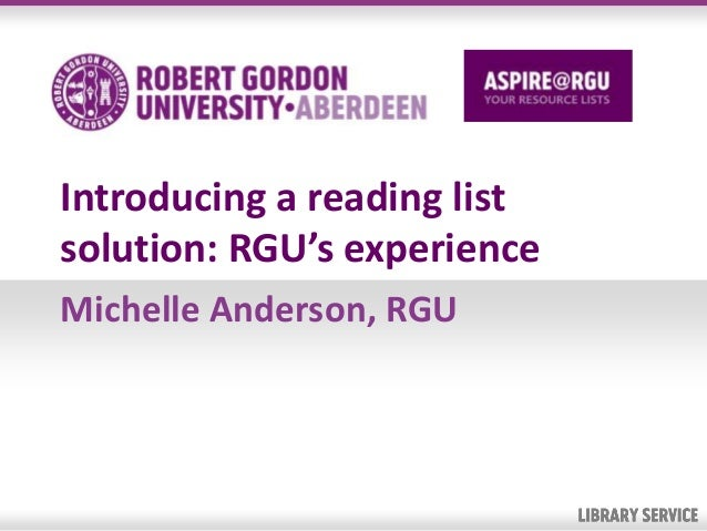 Introducing a reading listsolution: RGU's experienceMichelle Anderson, RGU