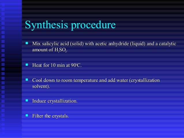 Preparation and crystallization of aspirin