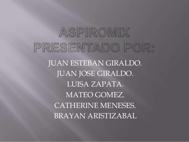 JUAN ESTEBAN GIRALDO.JUAN JOSE GIRALDO.LUISA ZAPATA.MATEO GOMEZ.CATHERINE MENESES.BRAYAN ARISTIZABAL