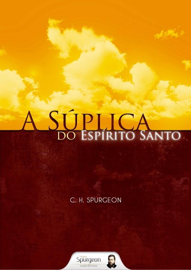 A Súplica do Espírito Santo  C. H. Spurgeon