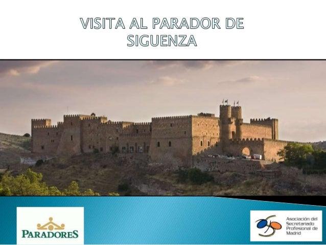 FAM-TRIP AL PARADOR DE SIGÜENZA DE UN GRUPO DE ASOCIADAS DE ASPM