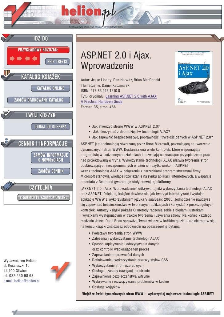 ASP.NET 2.0 i Ajax.                            Wprowadzenie                            Autor: Jesse Liberty, Dan Hurwitz, ...