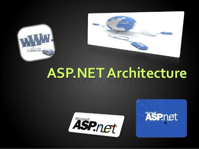 ASP.NET Architecture