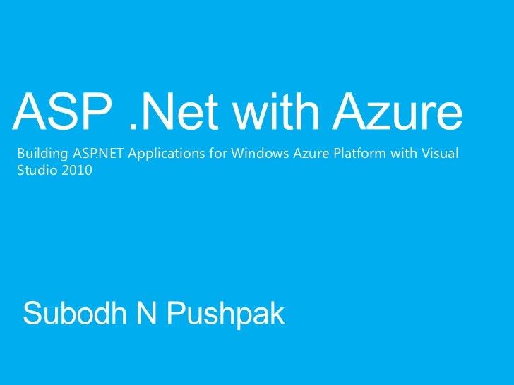 Building ASP.NET Applications for Windows Azure Platform with VisualStudio 2010