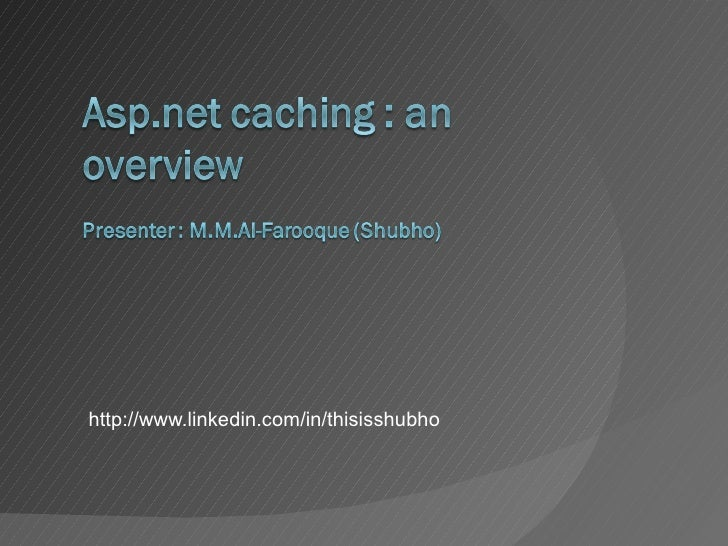<ul><li>http://www.linkedin.com/in/thisisshubho </li></ul>
