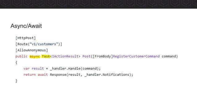 • Pode ser realizado no Client/Server • Client => Setar o header Cache-Control • Server => Existe nativo no ASP.NET Core •...