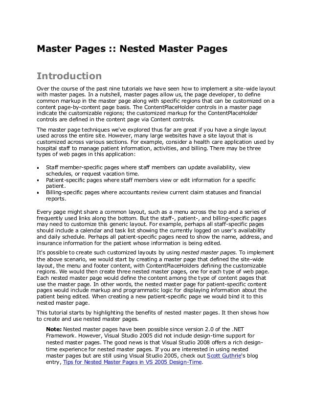 Master Pages :: Nested Master PagesIntroductionOver the course of the past nine tutorials we have seen how to implement a ...