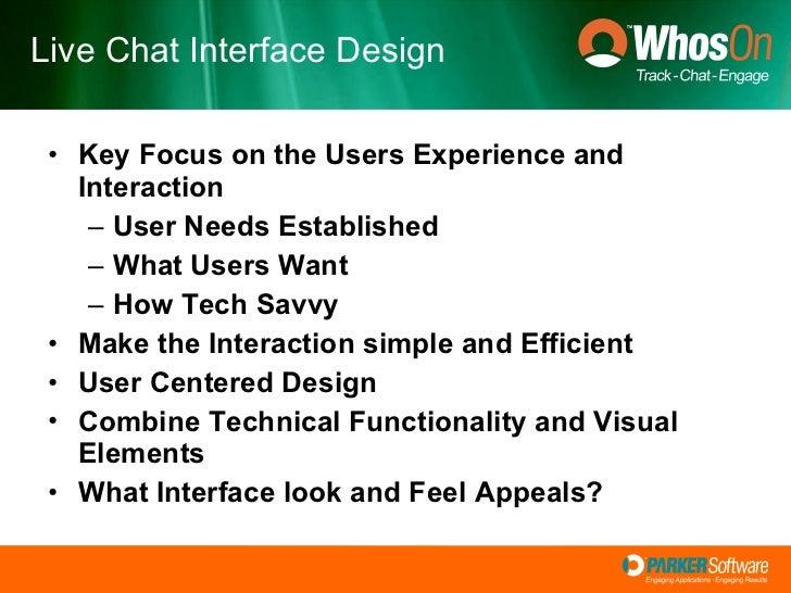<ul><li>Key Focus on the Users Experience and Interaction </li></ul><ul><ul><li>User Needs Established </li></ul></ul><ul>...