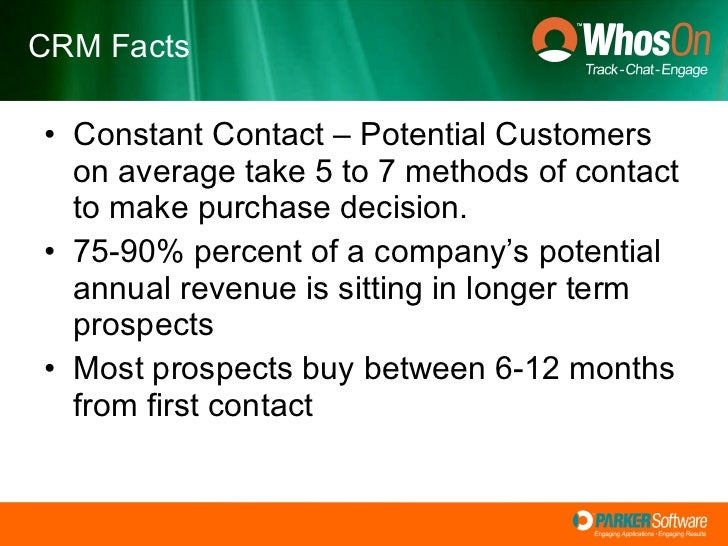 <ul><li>Constant Contact – Potential Customers on average take 5 to 7 methods of contact to make purchase decision. </li><...