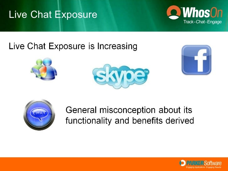 Live Chat Exposure