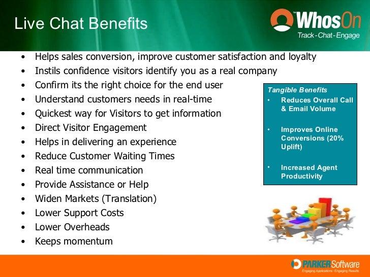 <ul><li>Helps sales conversion, improve customer satisfaction and loyalty </li></ul><ul><li>Instils confidence visitors id...