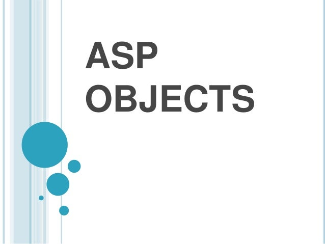 ASP OBJECTS