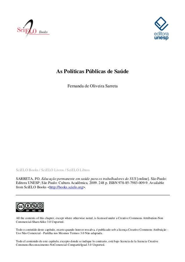 As Políticas Públicas de Saúde Fernanda de Oliveira Sarreta  SciELO Books / SciELO Livros / SciELO Libros SARRETA, FO. Edu...