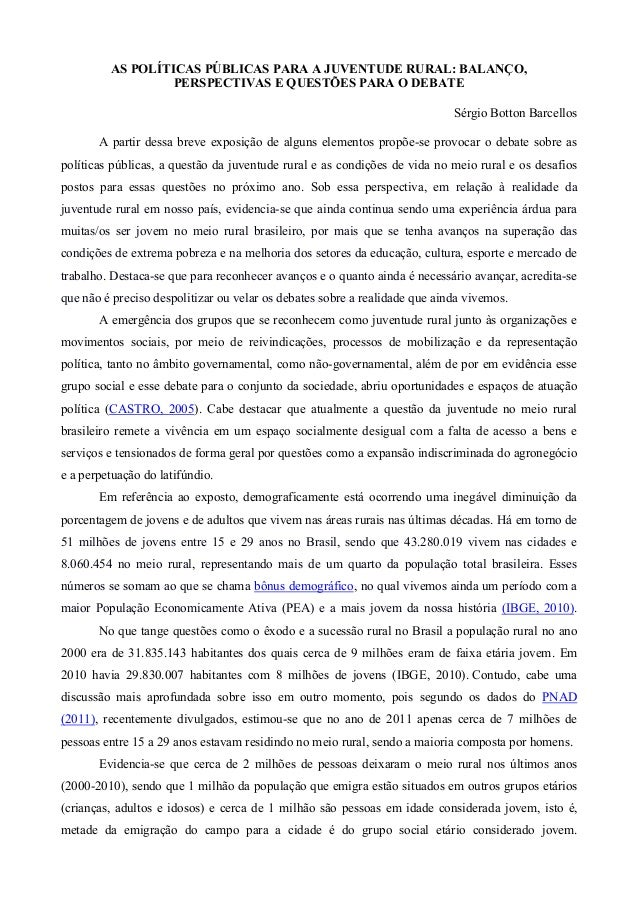 AS POLÍTICAS PÚBLICAS PARA A JUVENTUDE RURAL: BALANÇO,                  PERSPECTIVAS E QUESTÕES PARA O DEBATE             ...